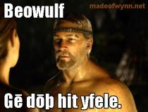 madeofwynn_beowulf_youredoingitwrong